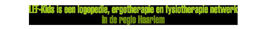 LEF-Kids-is-een-logopedie,-ergotherapie-en-fysiotherapie-netwerk-in-de-regio-Haarlem